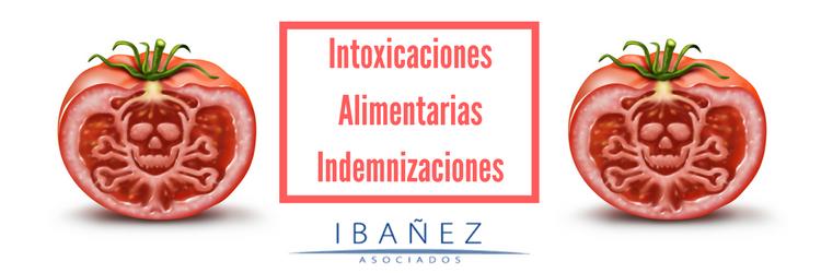 Intoxicaciones Alimentarias. Indemnizaciones